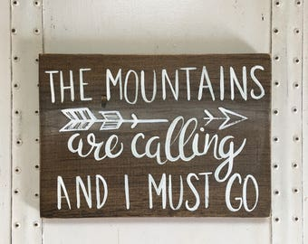 """Hand Painted """"The Mountains Are Calling and I Must Go"""" Sign / Travel Sign / Explorer Sign / Living Room Decor / Gallery Wall Sign"""