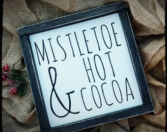Mistletoe and Hot Cocoa Sign, Holiday Sign, Christmas Sign, Hand Painted Wood Sign, Farmhouse Style Christmas Decor, Christmas Decor