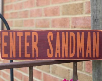 Enter Sandman Wood Signs, Virginia Tech, Virginia Tech Football, Lane  Stadium, Fall Part 72