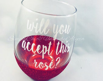 Will you accept this rosé wine glass, accept this rose, bachelor, bachelorette bachelor nation in paradise, wine lover gift, girls night