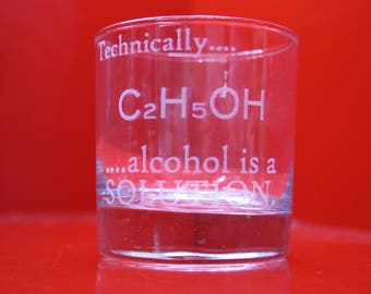 Laser Engraved Tumbler Technically.... Alcohol Is A Solution C2H5OH Science Chemistry Geek