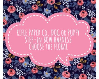 RIFLE PAPER CO. Floral & Bow Step in Dog or Puppy Harness