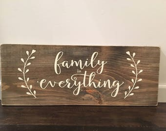 Family is Everything / Family Sign / Rustic Wooden Signs