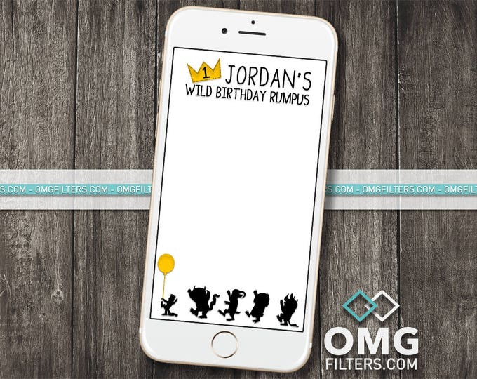 Wild Things Geofilter - Custom Snapchat Geofilter - Birthday / Baby shower - Any Age!