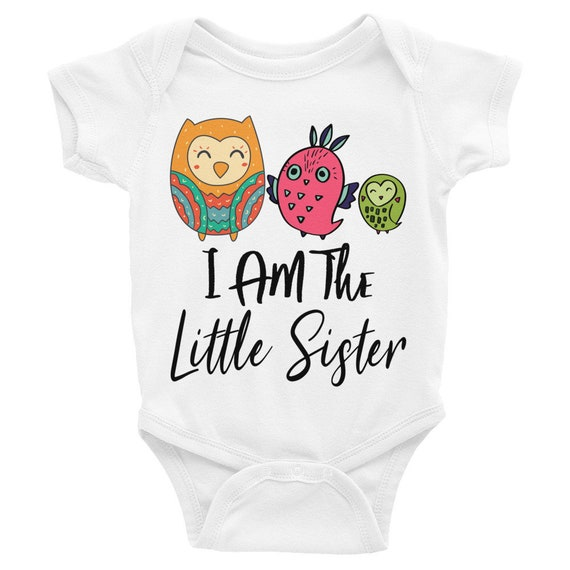 Owl Onesies, I am the little sister cute baby bodysuit, owl sister shirt, little sister, little sister shirt, owl sibling shirt, cute owls