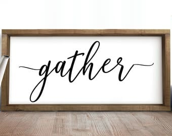 Gather Sign, Gather Wood Sign, Gather Framed Wooden Sign,Farmhouse Gather Sign, Fixer Upper Sign,Wooden Gather Sign,Farmhouse Wall Decor