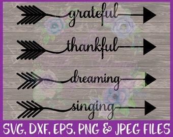 Thankful SVG Grateful SVG Dreaming SVG Singing Svg Tribal Arrow Svg Tribal Svg Arrow Words Svg Bohemian Svg Dxf Eps Png Jpg Digital Download