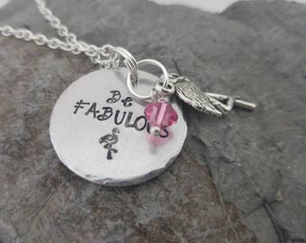 Be Fabulous Necklace, Flamingo Necklace, Hand stamped necklace