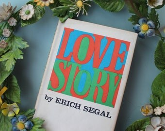 "Vintage 1970s ""Love Story"" Book by Erich Segal, 1970s Movie ""Love Story"" Book, 1970s Romance Novel, Rare Books, Vintage Valentine's Day Book"