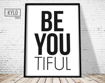 Be You Print, Printable Art, Wall Art, Office Decor, Home Decor, Inspirational Print, Motivational, Home Wall Art, Typography Print, Quote