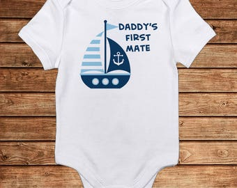 Nautical Shirt - Sailing Shirt - Daddy's First Mate - Onesie for Sailing