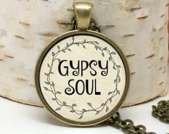 Gypsy Soul Necklace - Bohemian Necklace - Boho Jewelry - Gypsy Soul Pendant - Free Spirit - Gift Idea for Her