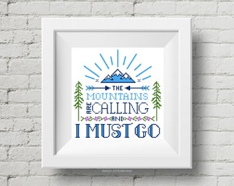 PATTERN: The Mountains Are Calling John Muir Quote Cross Stitch