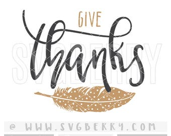 Thanksgiving SVG / Give Thanks Svg / Thankful Grateful Blessed Svg / Tribal Feather Clipart / Pumpkin Pie / Cut Cutting Files Halloween / Ap