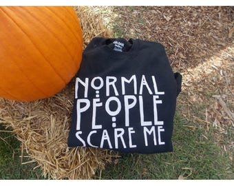American Horror Story normal people scare me