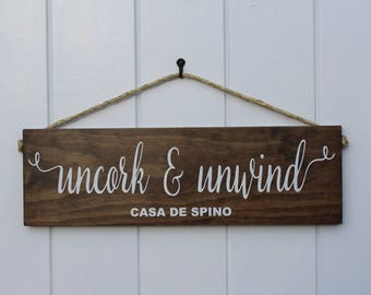Uncork and Unwind Sign/Uncork and Unwind/Wine Sign/Wine Decor/Christmas Gift/ Wine Hanging/Wine Lover Sign/ Housewarming Gift/Home Decor