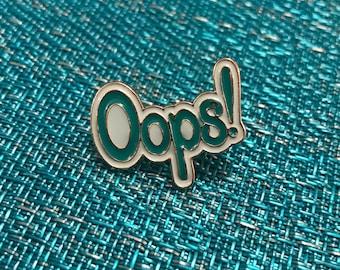 OOPS enamal Lapel Pin