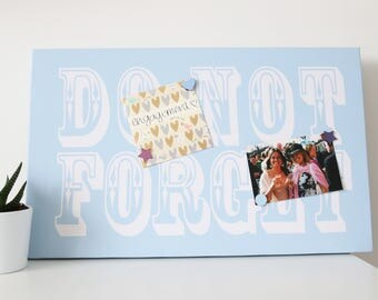 Do Not Forget Magnetic Noticeboard