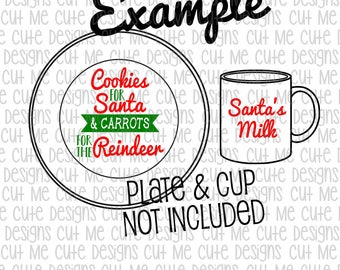 SVG DXF PNG cut file cricut silhouette cameo Christmas Cookies for Santa and Carrots for the Reindeer Plate with Santa's Milk Cup