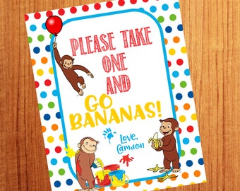 "Personalized Curious George Printable Party Sign / 8x10"" Party Favor Sign / DIY Curious George party / Go Bananas"