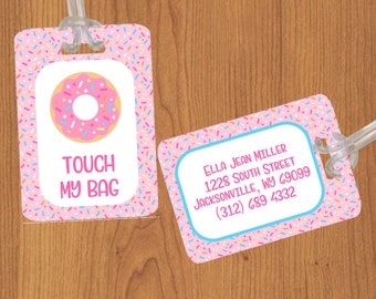 Donut touch my bag/luggage tag/personalized luggage tag/kids luggage tag/girls luggage tag/bag tag/backpack tag/donut/donuts/suitcase