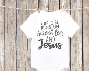 This Girl Runs on Sweet Tea and Jesus, Baby Onesie