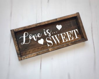 Rustic wood signs, love is sweet sign, wedding signs, candy bar sign, framed wood sign