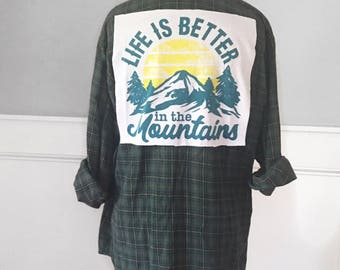 Life is better in the mountains flannel tee