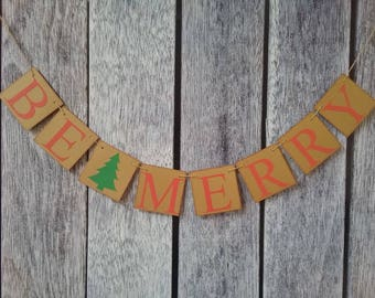 BE MERRY banner, merry christmas banner, christmas banner, christmas decor, be merry sign, christmas decoration, christmas photo props