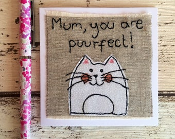 "Embroidered ""Mum you are Puurfect"" cat card, Mother's Day or Birthday."