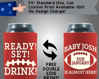 Ready Set DRINK Baby Name Due January Is Almost Here Football Family Collapsible Fabric Baby Shower Can Cooler Double Side Print (BS97)