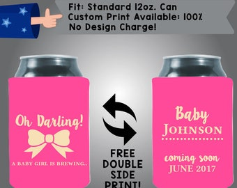 Oh Darling! A Baby Girl is Brewing Baby Name Coming Soon Date Baby Reveal Collapsible Fabric Baby Shower Can Cooler Double Side Print (BS98)