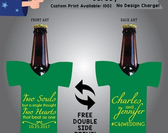 Two Souls But a Single Thought Two Hearts That Beat as One Jersey Wedding Cooler Double Side Print (J-W1)