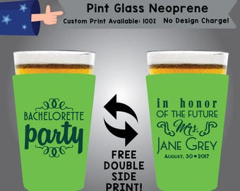Bachelorette Party In Honor Of The Future Mrs. Neoprene Pint Glass Bachelorette Double Side Print (NEOPINT-Bachelorette02)