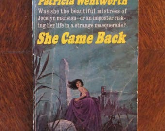 Vintage! Gothic Paperback She Came Back Patricia Wentworth - 1966 - Printed in USA