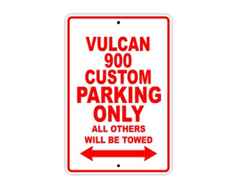 KAWASAKI VULCAN 900 CUSTOM Parking Only Motorcycle Bike Chopper Aluminum Sign
