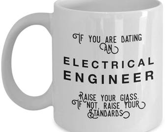 if you are dating an Electrical Engineer raise your glass. if not, raise your standards - Cool Valentine's Gift