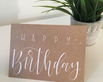 Happy Birthday, Greeting Card, Hand Lettered