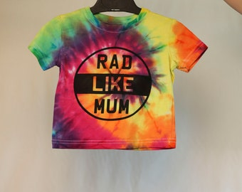 Size 0  - Rad Like Mum - Ready To Ship - Unisex - Children - Kids - Iced Tie Dyed T-shirt - 100% Cotton - FREE SHIPPING within Aus