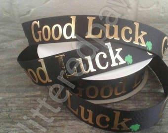 """7/8"""" Good Luck on Black Grosgrain Ribbon"""