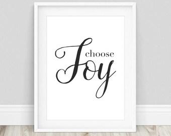 Choose Joy - Choose Joy Sign, Choose Joy Print, Always Choose Joy, I Choose Joy, Joy Quote, Typography Print, Inspirational Prints