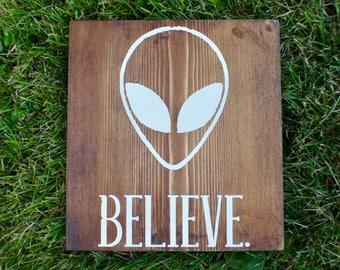 Distressed Alien Believe Wood Sign