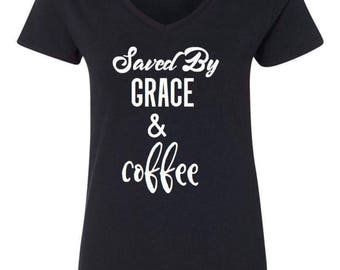 Saved by Grace and Coffee Shirt