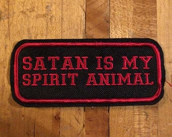 Satan is my spirit animal iron on canvas patch
