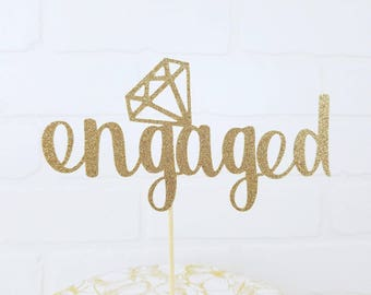 Engagement Party Cake Topper | Engaged Topper | Engaged Cake Topper | We're Engaged Topper | We're Engaged Cake Topper | Gold Engaged Topper