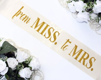 Gold Glitter Bridal Sash, Bride Sash, Bachelorette Party, From Miss to Mrs, The Bride Sash, Bride Tribe, Hen Party, Bash Party, Model 77