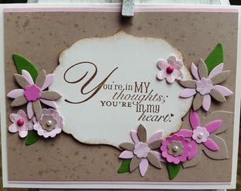You're in My thoughts, thinking of you, flower card, hand made card, stampin up!
