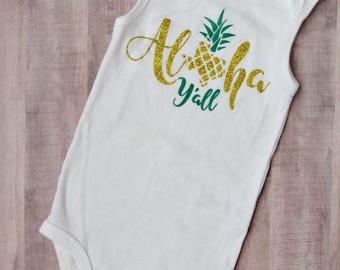 Aloha Y'all - Southern bodysuit - Summer bodysuit - Texas Bodysuit - Texas Baby Outfit - Texas Baby Shirt - Pineapple bodysuit - Texas Shirt