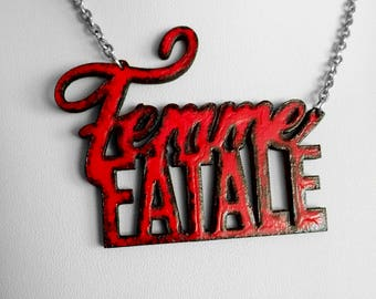 Femme Fatale Word Laser Cutted necklace