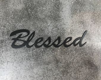 Blessed Metal Sign / Blessed Wall Art / Blessed Metal Script / Home Decor / Wall Decor